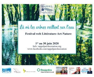 Festival web Littérature-Art-Nature – Là où les arbres veillent sur l'eau